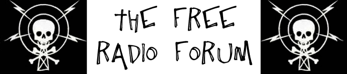 Free Radio Forum - Pirate Radio Message Board